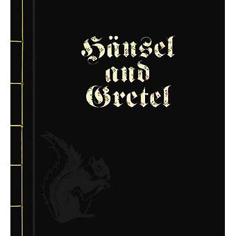 Hansel and Gretel by The Brothers Grimm - Sybille Schenker - 97898815