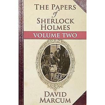 The Papers of Sherlock Holmes - Vol. II by David Marcum - 978178092445
