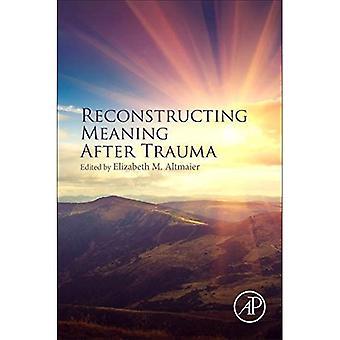 Ricostruire il significato dopo il trauma