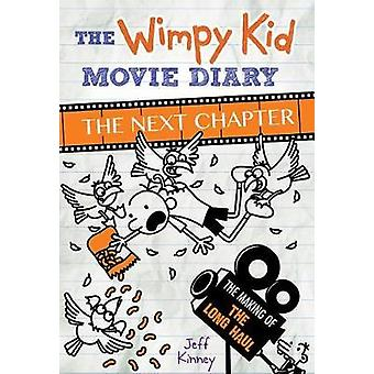 The Wimpy Kid Movie Diary - The Next Chapter by Jeff Kinney - 97814197