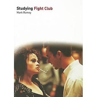 Studying Fight Club by Mark Ramey - 9781906733551 Book