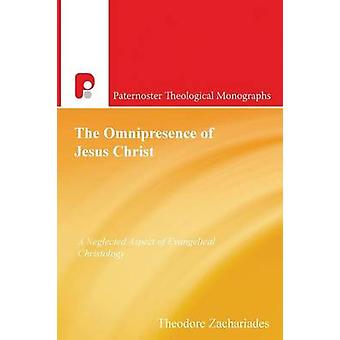 The Omnipresence Of Jesus Christ by Zachariades & Theodore