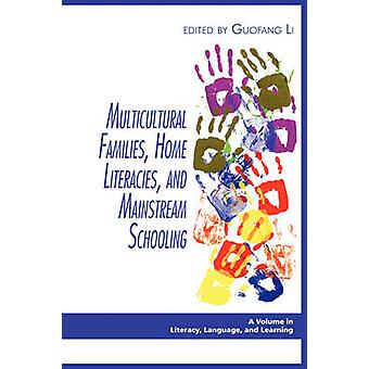 Multicultural Families Home Literacies and Mainstream Schooling PB de Li & Guofang