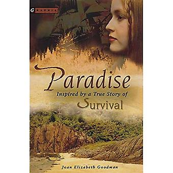 Paradise: Inspired by a True Story of Survival