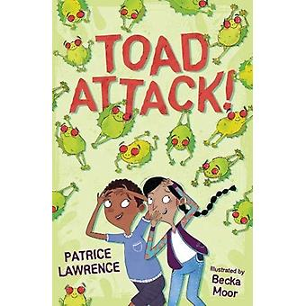 Toad Attack by Patrice Lawrence