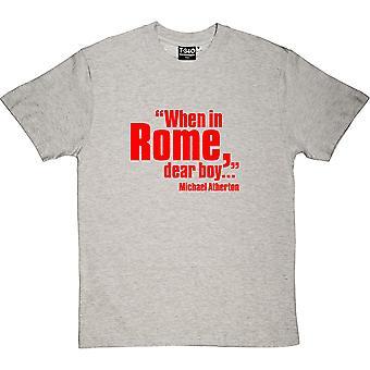 "Michael Atherton ""Quando em Roma, Dear Boy"" Sport Grey Men's T-Shirt"