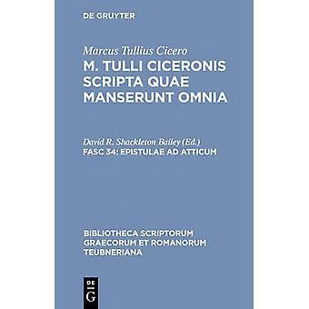 Epistulae AD Atticum door Cicero & Marcus Tullius