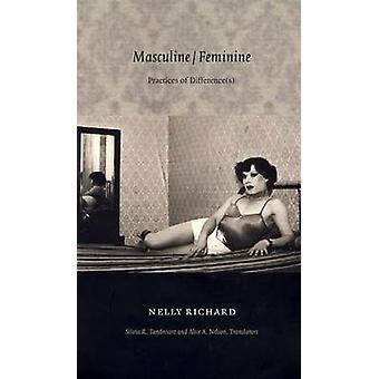 Mannelijk/vrouwelijk - praktijken van Difference(s) door Nelly Richard - 978