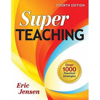 Super undervisning - Over 1000 praktiske strategier (4 revidert utgave)