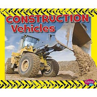 Wild About Wheels - Construction Vehicles by Kathryn Clay - 9781491421