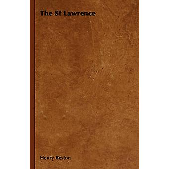 The St Lawrence by Beston & Henry