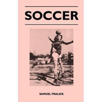 Soccer by Fralick & Samuel