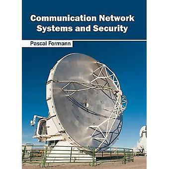 Communication Network Systems and Security by Formann & Pascal