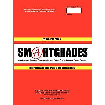 SMARTGRADES 2N1 School Notebooks Ace Every Test Every Time 100 Pages  5 STAR REVIEWS Student Tested Teacher Approved Parent Favorite In 24 Hours Earn A Grade and Free Gift by SMARTGRADES INC.