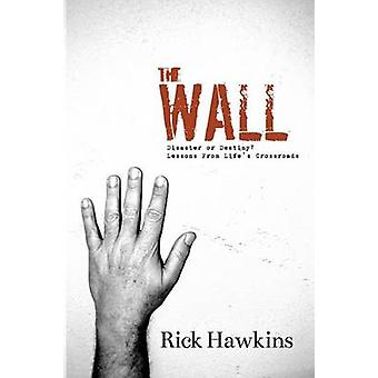 The Wall by Hawkins & Rick