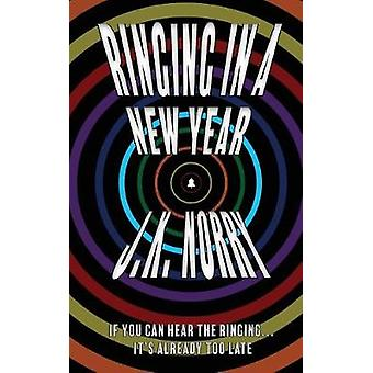 Ringing in a New Year by Norry & J.K.