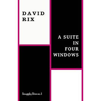 A Suite in Four Windows by Rix & David