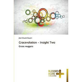 Gracevolution  Insight Two by Soupin Jean Claude