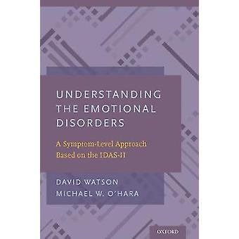 Comprender los trastornos emocionales - Un enfoque basado en el nivel de síntomas
