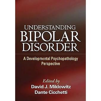 Forstå bipolar lidelse - En utviklingspsykopatologi Persp