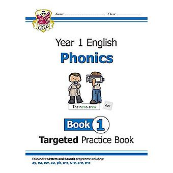 KS1 English Targeted Practice Book - Phonics - Year 1 Book 1 by CGP Bo