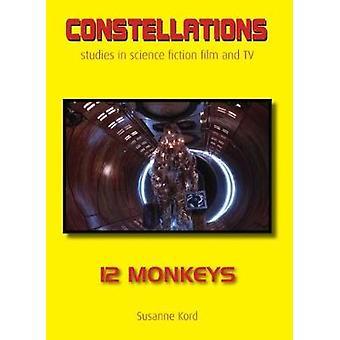 12 Monkeys by Susanne Kord - 9781999334000 Book