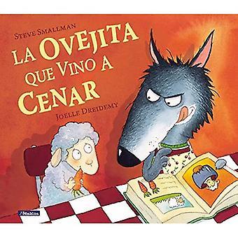 La ovejita que vino a cenar/ The Lamb Who Came for Dinner (Translation) (Hardcover)