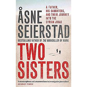 Two Sisters by Asne Seierstad - 9780349009063 Book