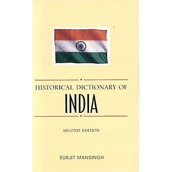 Historical Dictionary of India by Mansingh - Surjit - 9780810847705 B