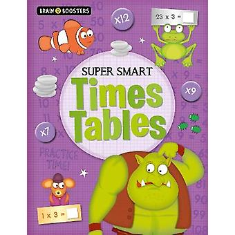 Brain Boosters - Super-Smart Times Tables by Penny Worms - 97817895030