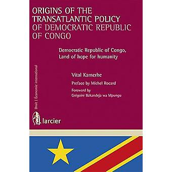 Origins of the Transatlantic Policy of Democratic Republic of Congo -