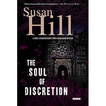 The Soul of Discretion - A Chief Superintendent Simon Serrailler Myste