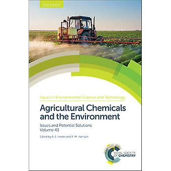 Agricultural Chemicals and the Environment - Issues and Potential Solu