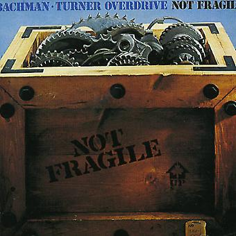 Bachman-Turner Overdrive - Not Fragile [CD] USA import