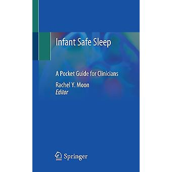 Infant Safe Sleep by Edited by Rachel Moon