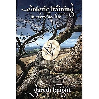 Esoteric Training in Everyday Life