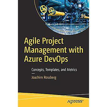 Agile Project Management with Azure DevOps - Concepts - Templates - an