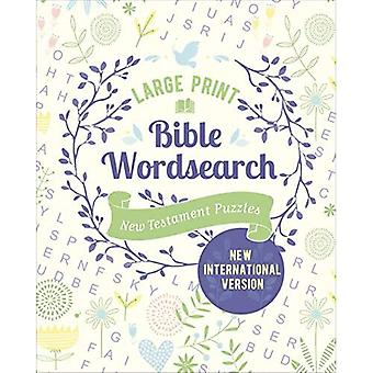 Large Print Bible Wordsearch: New Testament Puzzles (NIV Edition)