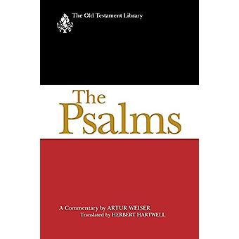 The Psalms - A Commentary by Artur Weiser - 9780664222970 Book