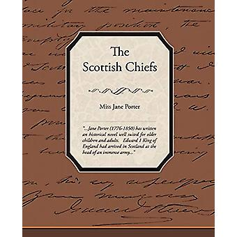 The Scottish Chiefs by Miss Jane Porter - 9781438512068 Book