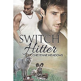 Switch Hitter by Cheyenne Meadows - 9781635335866 Book