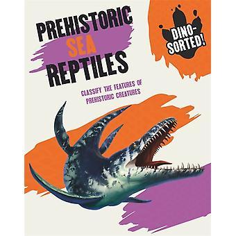 Sonya Newlandin Dinosorted Prehistoric Sea Reptiles