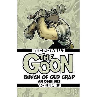 The Goon Bunch of Old Crap Volume 4 An Omnibus The Goon Omnibus