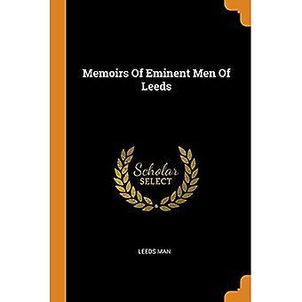 Memoirs of Eminent Men of Leeds