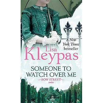 Someone to Watch Over Me by Kleypas & Lisa
