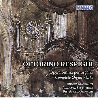 Respighi / Macinanti - Respighi: Complete Organ Works [CD] USA import