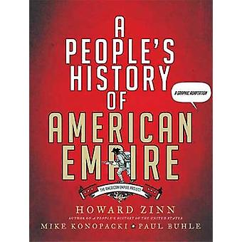 A People's History of American Empire by Howard Zinn - 9780805087444