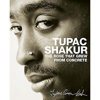 La Rose que creció del concreto por Tupac Shakur - libro 9781416511656