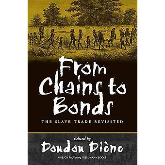From Chains to Bonds - The Slave Trade Revisited by Doudou Diene - 978
