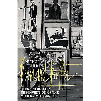 Bernard Buffet - a invenção de um Mega-artista moderno por Nicholas Fou